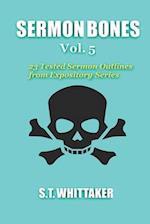 Sermon Bones, Vol. 5