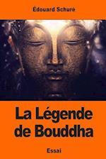 La Legende de Bouddha