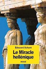 Le Miracle Hellenique