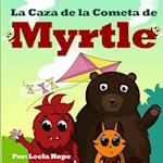 La Caza de La Cometa de Myrtle