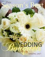Season's Best Wedding Bouquets Spring 2017