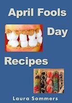 April Fools' Day Recipes