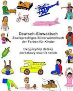 Deutsch-Slowakisch Zweisprachiges Bilderworterbuch Der Farben Fur Kinder
