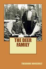 Theodore Roosevelt the Deer Family (Illumination Publishing Edition)