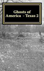 Ghosts of America - Texas 2