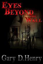 Eyes Beyond the Wall