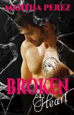 Bog, paperback Broken Heart af Martha Perez