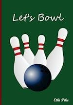 Let's Bowl - Notebook / Extended Lines / Soft Matte Cover / Bowling