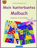 Brockhausen Malbuch Bd. 2 - Mein Kunterbuntes Malbuch