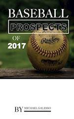 Baseball Prospects of 2017