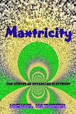 Maxtricity
