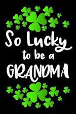 So Lucky to Be a Grandma
