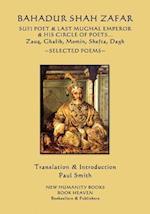 Bahadur Shah Zafar - Sufi Poet & Last Mughal Emperor & His Circle of Poets