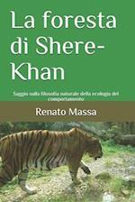 La Foresta Di Shere-Khan