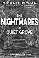 The Nightmares of Quiet Grove