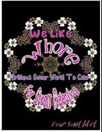 We Like Whore