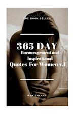 365 Day Encouragement and Inspirational Quotes for Wenmen V.1