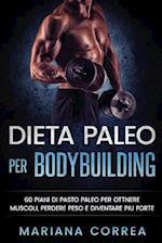 Dieta Paleo Per Bodybuilding