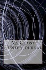 My Ghost Hunter Journal