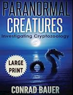 Paranormal Creatures ***Large Print Edition***