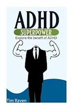 ADHD = Superpower