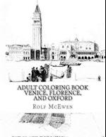 Adult Coloring Book - Venice, Florence, and Oxford