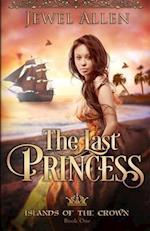 The Last Princess af Jewel Allen