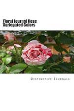 Floral Journal Rose Variegated Colors