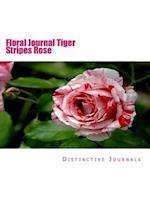 Floral Journal Tiger Stripes Rose