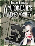 A Yurdindare's Money Mystery