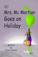 Mrs. McMartian Goes on Holiday