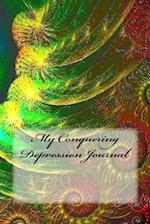 My Conquering Depression Journal