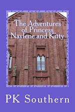 The Adventures of Princess Naylene and Kitty