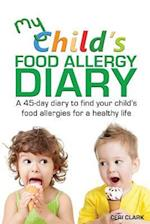 My Child's Food Allergy Diary