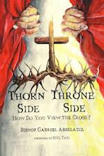 Thorn Side or Throne Side