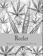 Reefer Adult Coloring Book