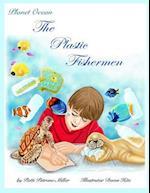 The Plastic Fishermen