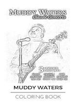 Muddy Waters Coloring Book
