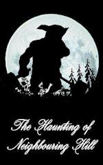 The Haunting of Neighbouring Hill Book 6