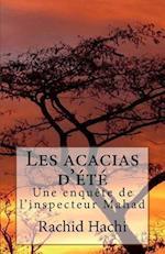 Les Acacias D'Ete