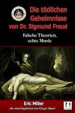 Die Todlichen Geheimnisse Von Dr. Sigmund Freud
