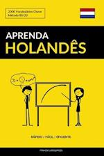 Aprenda Holandes - Rapido / Facil / Eficiente