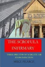 The Scrofula Infirmary