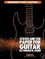 Staves and Tab Guitar Manuscript Paper - 150 Pages