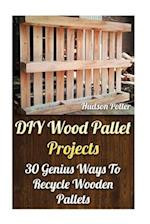 DIY Wood Pallet Projects