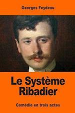 Le Systeme Ribadier