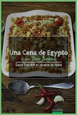Una Cena de Egipto En DOS Horas