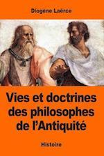 Vies Et Doctrines Des Philosophes de L'Antiquite