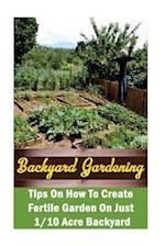 Backyard Gardening Ideas