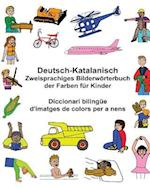 Deutsch-Katalanisch Zweisprachiges Bilderworterbuch Der Farben Fur Kinder Diccionari Bilingue D'Imatges de Colors Per a Nens